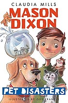 Mason Dixon : pet disasters