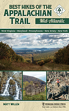 Best hikes of the Appalachian trail, Mid-Atlantic : West Virginia, Maryland, Pennsylvania, New Jersey, New York