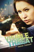 Visible threat : from veteran police officer