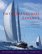 Entrepreneurial finance : strategy, valuation, and deal structure