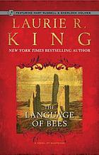 The language of bees : a Mary Russell novel