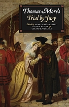 Thomas More's trial by jury : a procedural and legal review with a collection of documents