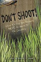 Don't shoot! : ChaseR's top ten reasons not to move to the country