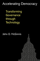Accelerating democracy : transforming governance through technology