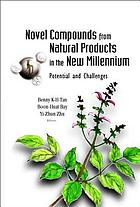 Novel compounds from natural products in the new millennium : potential and challenges