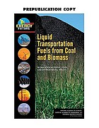 Liquid transportation fuels from coal and biomass : technological status, costs, and environmental impacts