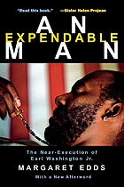 An expendable man : the near-execution of Earl Washington, Jr.