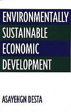 Environmentally sustainable economic development
