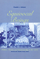 Equivocal beings : politics, gender, and sentimentality in the 1790s : Wollstonecraft, Radcliffe, Burney, Austen