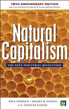 Natural capitalism : the next industrial revolution