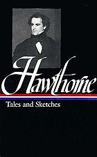 Hawthorne ; Tales and sketches / S