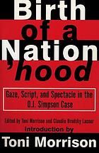 Birth of a nation'hood : gaze, script, and spectacle in the O.J. Simpson case