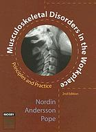 Musculoskeletal disorders in the workplace : principles and practice
