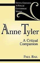 Anne Tyler : a critical companion