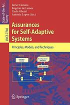 Assurances for self-adaptive systems : principles, models, and techniques