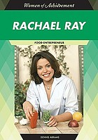 Rachael Ray : food entrepreneur