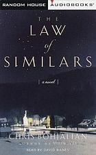 The law of similars : [a novel]