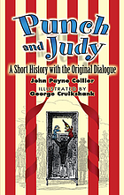 Punch and Judy : a short history with the original dialogue