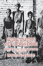 Natural disasters and Victorian Empire : famines, fevers and the literary cultures of South Asia