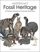Australia's fossil heritage : a catalogue of important Australian fossil sites