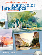 Creating luminous watercolor landscapes : a four-step process