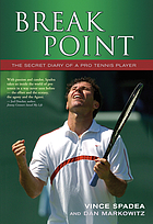 Break point : the secret diary of a pro tennis player