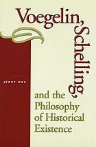 Voegelin, Schelling, and the philosophy of historical existence