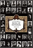 De Ruvigny's roll of honour, 1914-1918 : a biographical record of members of His Majesty's naval and military forces who fell in the Great War 1914-1918.