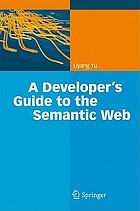 A developer's guide to the semantic web