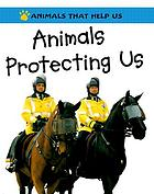 Animals protecting us