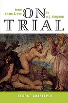 On trial : from Adam & Eve to O.J. Simpson