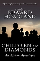Children are diamonds : an African apocalypse : a novel