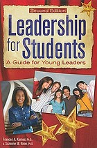 Leadership for students : a guide for young leaders