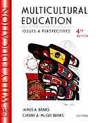Multicultural education : issues and perspectives