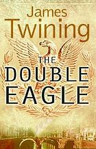 The double eagle : a novel