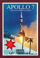 Apollo 7 : the NASA mission reports