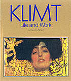 Klimt : life and work : with 96 colour plates and 35 drawings in black-and-white