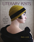 Literary knits : 30 patterns inspired by favorite books