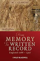 From memory to written record : England, 1066-1307