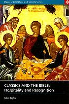 Classics and the Bible : hospitality and recognition