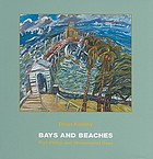 Bays & beaches : paintings of favourite places around Port Phillip and westernport bays