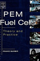 PEM fuel cells : theory and practice
