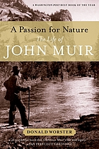 A passion for nature : the life of John Muir