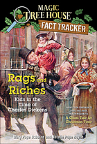 Rags and riches : kids in the time of Charles Dickens
