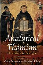 Analytical Thomism : traditions in dialogue