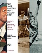 The SABR baseball list & record book : baseball's most fascinating records and unusual statistics