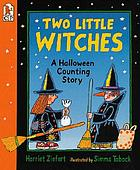 Two little witches : a Halloween counting story