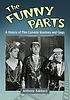 The funny parts : a history of film comedy routines... by  Anthony Balducci