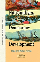 Nationalism, democracy, and development : state and politics in India
