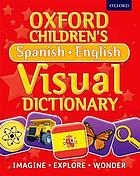 Oxford children's Spanish-English visual dictionary.